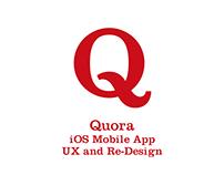 Quora iOS App Re-Design and Complete UX