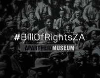 The Apartheid Museum - Bill of Rights
