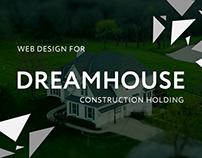 DREAMHOUSE || Construction Holding || Web Design