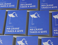 Mr. Crane takes a wife - book design and illustration
