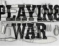 """""""Playing War"""" Show Titles"""