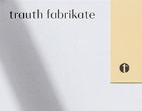 trauth fabrikate – Branding