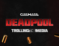 Deadpool 2: Trolling The Media | Cinemark Ecuador
