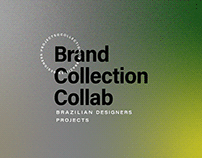 Brand Collection Collab - Brazilian Designers Projects
