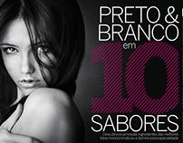 PRETO & BRANCO EM 10 SABORES