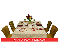 Khana Play & Display
