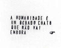 A Humanidade É Um Bêbado Chato (livro de artista)