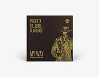 Single Cover - ProjektX, KillerJoe, Slingshott / My Way