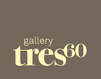 Tres60 gallery