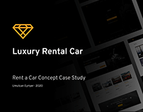 Luxury Rental Car - Concept Project Case Study