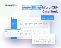 Auto-Billing Micro-CRM Case Study