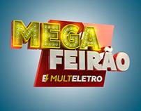 Campanha fictícia - MEGA FEIRÃO MULTELETRO - C4D
