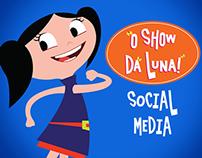 O Show da Luna! Brasil SOCIAL MEDIA