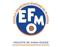 Sinalização da Escola Francisco Martins de Oliveira