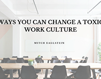 Ways You Can Change a Toxic Work Culture