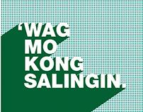 'Wag Mo Kong Salingin Front Cover Artwork