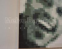 PIXELS // Melvo Baptiste