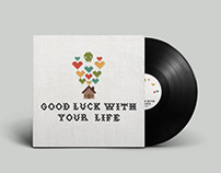 Spose 'Good Luck With Your Life' Album Design