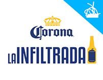 La Infiltrada |  Cerveza Corona