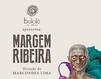 Direção de Arte - Espetáculo: Margem Ribeira