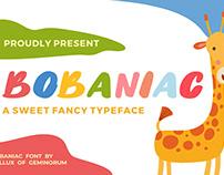 Bobaniac - Fancy Typeface