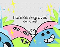 Demo Reel by Hannah Segraves
