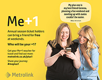 Metrolink Me+1 campaign