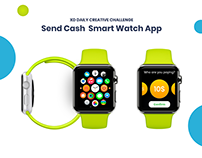 Challenge 05 - Send Cash Smart Watch #XDdailychallenge