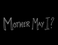 """Mother May I?"" Teaser Trailer for Documentary"
