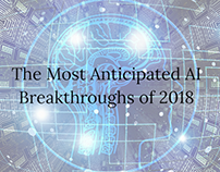 The Most Anticipated AI Breakthroughs of 2018