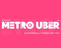 METRO UBER - FREE FUTURISTICALLY MODERN TYPEFACE