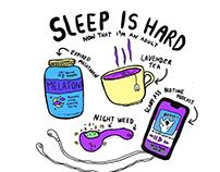 Sleep is hard