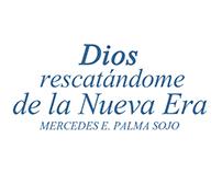 Dios Rescatándome de la Nueva Era