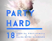 PARTY HARD evento dj set en vivo y diseño arte.