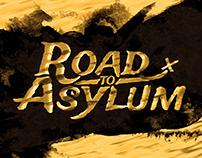 Road to Asylum