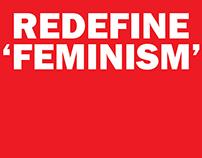Redefine 'Feminism'