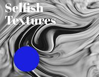 Selfish Textures