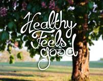 Healthy feels good