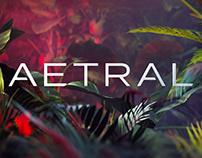 AETRAL showreel 2 0 2 1