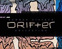 116 Summer 2016 DRIFTER Collection
