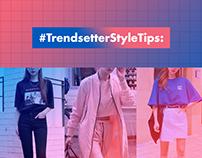 #TrendsetterStyleTips