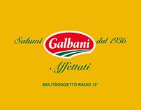 """Galbani Salumi – Multisoggetto Radio – 15"""""""