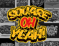 Square Oh Yeah !