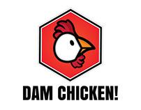 Dam Chicken Campaign