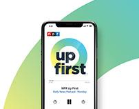 NPR Up First Brand & Campaign Design