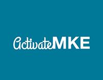 ActivateMKE (App design for HACKMKE)