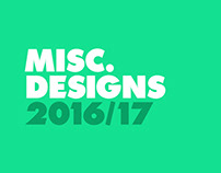 Miscellaneous Designs 2016/17