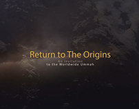 Return to the Origins - A Ramadan's Commercial