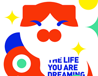 THE LIFE YOU ARE DREAMING