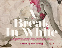 A Break In White Movie Poster